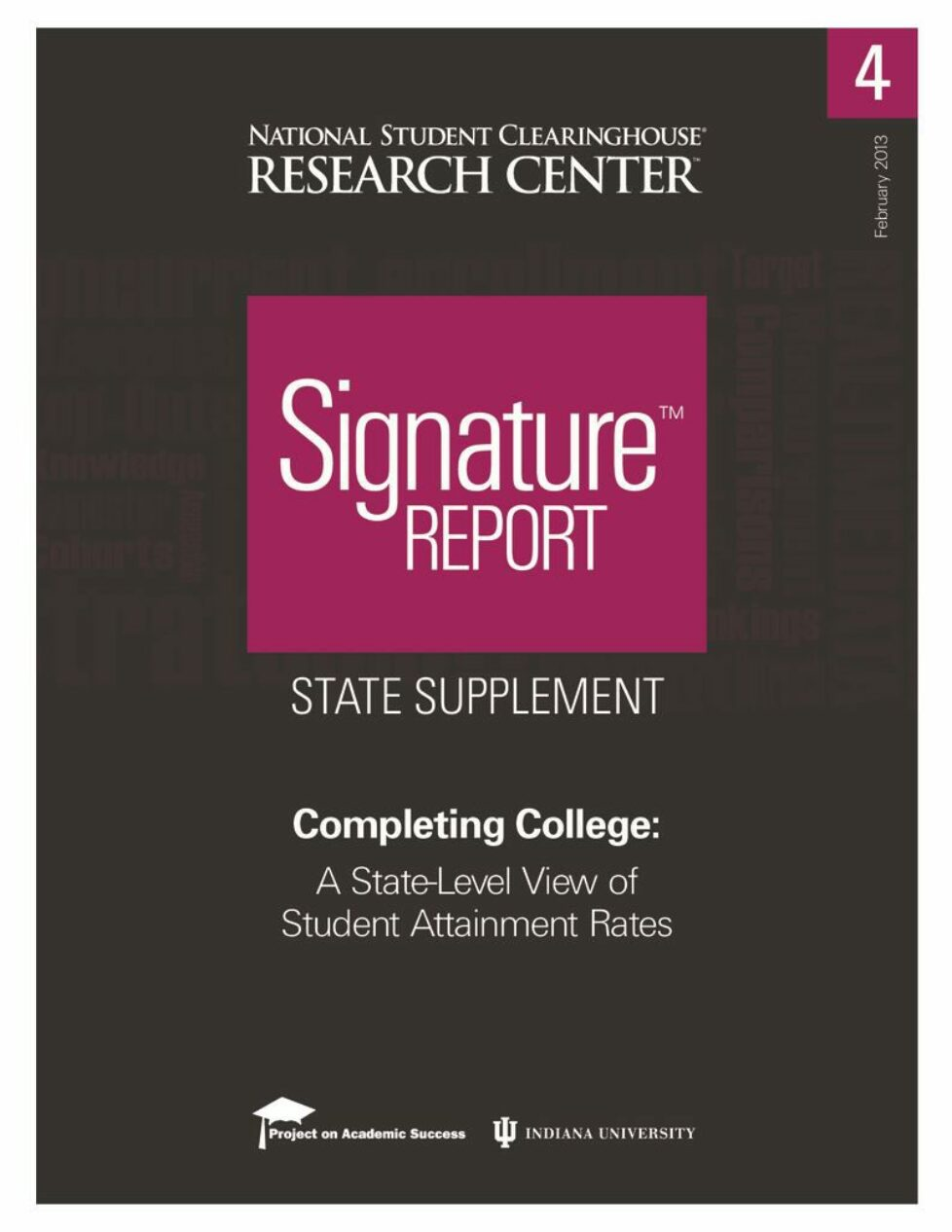 thumbnail of Completing College: A State-Level View of Student Attainment Rates